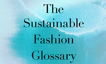 Condé Nast launches The Sustainable Fashion Glossary by Condé Nast