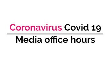 Coronavirus - Media office hours