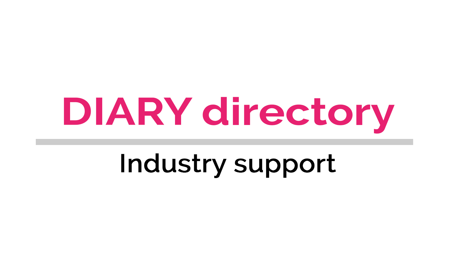 DIARY directory Industry Support