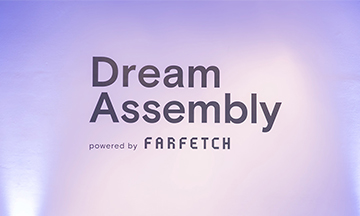 Farfetch Dream Assembly goes digital and announces companies selected for fourth cohort