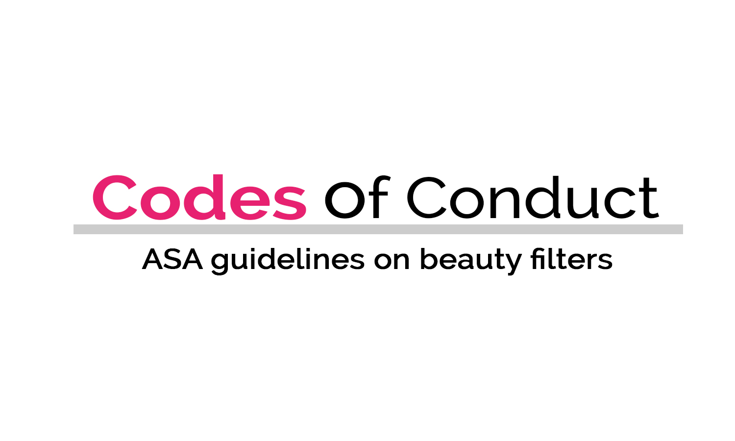 Industry codes of conduct - ASA ruling on misleading beauty filters