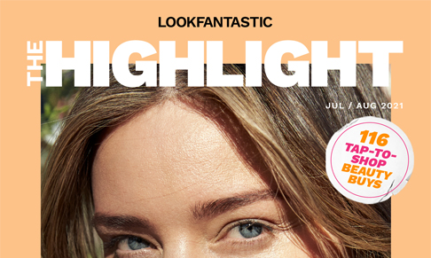LOOKFANTASTIC launches The Highlight magazine
