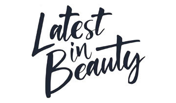 Latest in Beauty announces team updates