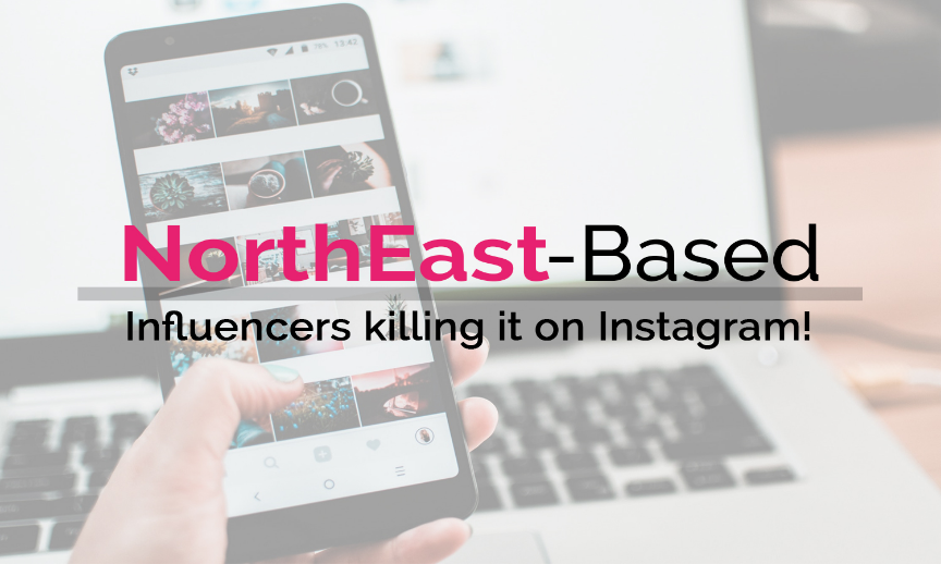 North East-based influencers killing it on Instagram!