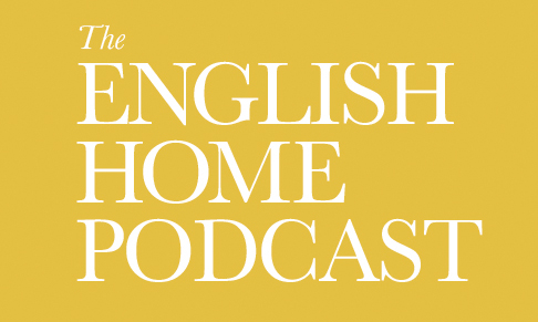 The English Home podcast launches