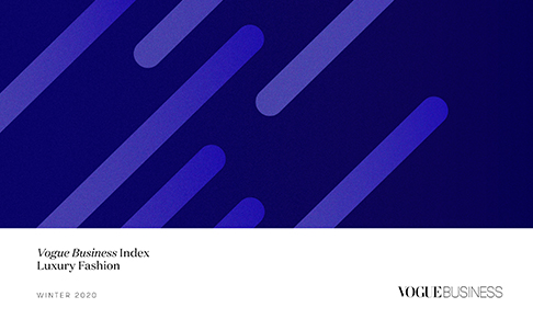 Vogue Business releases Global Luxury Fashion Industry Index