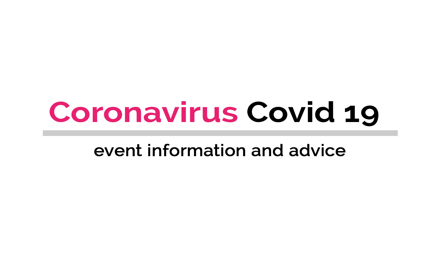 Coronavirus - Advice for Events