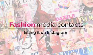 Fashion media contacts killing it on Instagram!