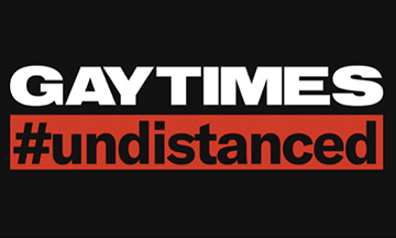Gay Times launches #undistanced