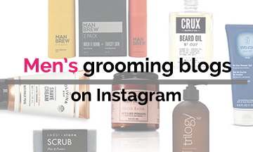 Men's grooming blogs on Instagram