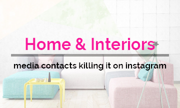 Home & Interiors media contacts Killing it on Instagram!