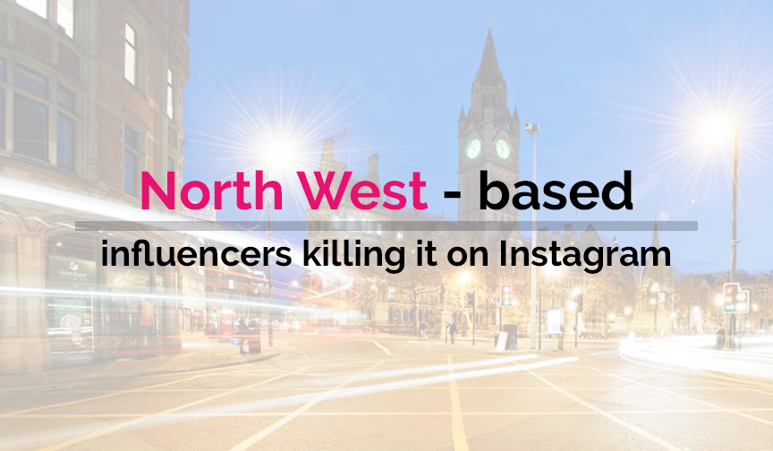 North West-based influencers killing it on Instagram!