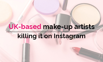 UK-based make-up artists Killing it on Instagram!